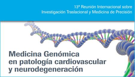 Medicina Genómica en patología cardiovascular y neurodegeneración