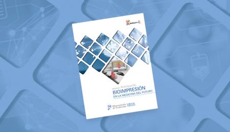 Informes Anticipando Bioimpresión