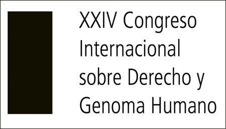 XXIV Congreso Internacional sobre Derecho y Genoma Humano