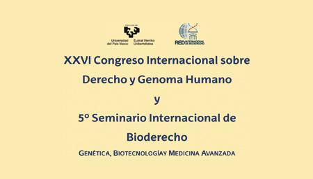 XXVI  Congreso sobre Derecho Internacional y Genoma Humano