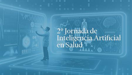 2º Jornada de Inteligencia Artificial y Salud