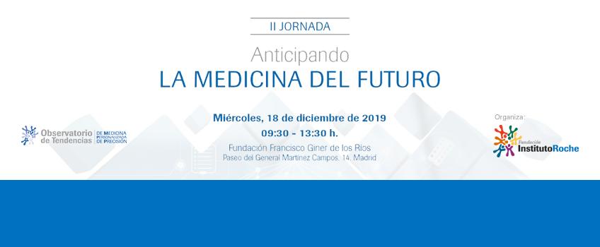 Ya están disponibles los vídeos de la II Jornada Anticipando la Medicina del Futuro