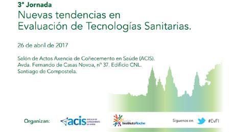 3ª Jornada Nuevas tendencias en Evaluación de Tecnologías Sanitarias