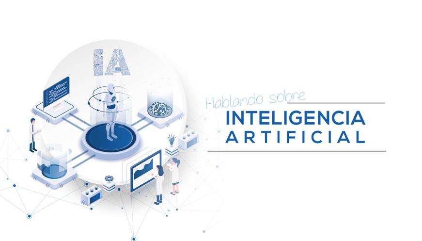 Hablando sobre Inteligencia Artificial