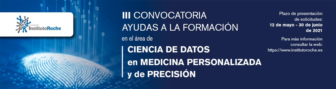 III Convocatoria de ayudas a la formación en el área de ciencia de datos en Medicina Personalizada y de Precisión