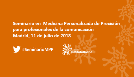 Seminario en Medicina Personalizada para profesionales de la comunicación