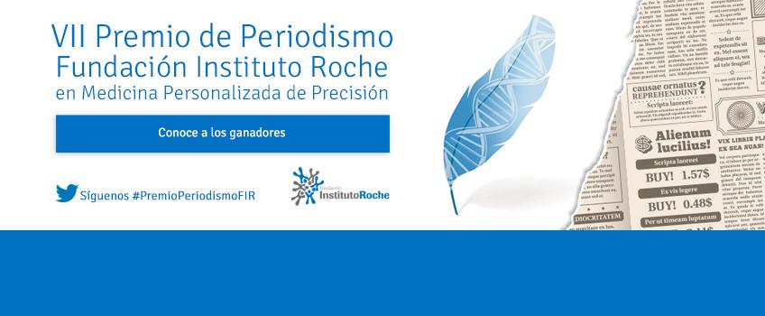 Conoce a los ganadores de la VII edición del Premio de Periodismo de la Fundación Instituto Roche