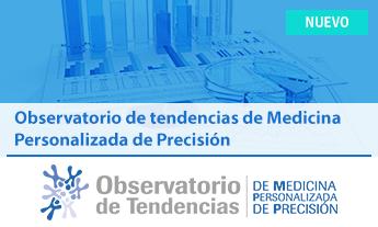 Observatorio de tendencias de Medicina Personalizada de Precisión