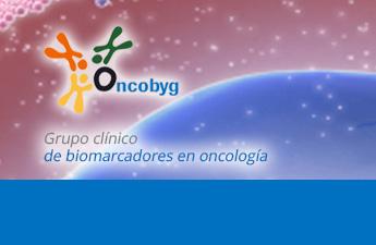 Oncobyg. Grupo clínico de biomarcadores en oncología