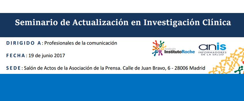 Seminario de actualización en investigación clínica. Madrid, 19 de junio de 2017