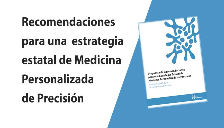 Propuesta de recomendaciones para una Estrategia Estatal de Medicina Personalizada de Precisión