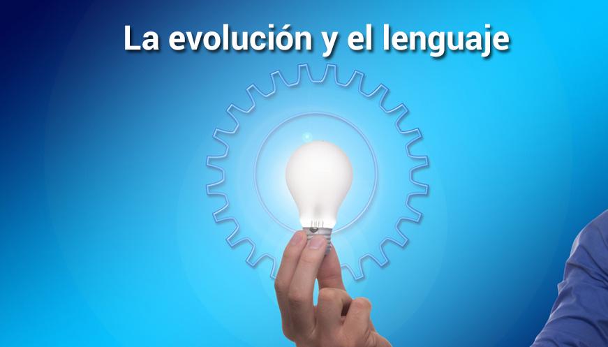 La evolución y el lenguaje: Nuevas facetas en la relación entre genética, ambiente y cultura