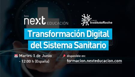Foro Next: 'Transformación digital del sistema sanitario'