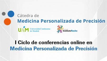 I Ciclo de Conferencias online en Medicina Personalizada de Precisión
