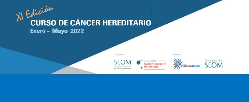Curso de Cáncer Hereditario, 11ª Edición. Plazo de inscripción:  del 4 de octubre al 4 de noviembre de 2021