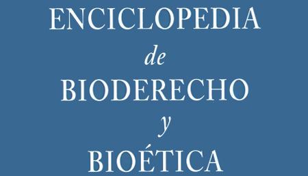Enciclopedia online de Bioderecho y Bioética