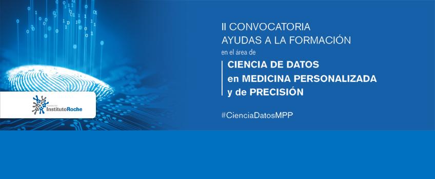 Finalizado el plazo de inscripción de la segunda convocatoria de becas para la formación en el área de Ciencia de Datos en Medicina Personalizada y de Precisión