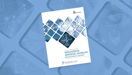 Nuevo 'Informe Anticipando' enfocado en los retos éticos y legales derivados del uso de la Inteligen
