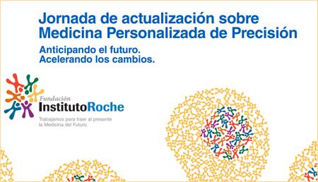 Jornada de actualización sobre Medicina Personalizada de Precisión