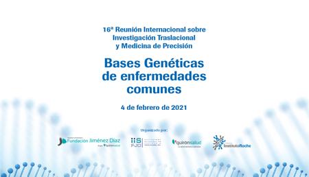 16ª Reunión Internacional <br>sobre <br>Investigación Traslacional <br>y Medicina de Precisión