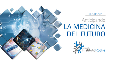 IV Jornada Anticipando la Medicina del Futuro