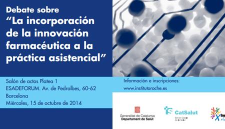 La incorporación de la innovación farmacéutica a la práctica asistencial