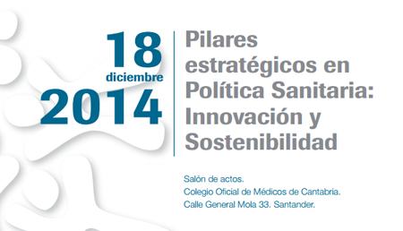 Pilares estratégicos en Política Sanitaria: Innovación y Sostenibilidad
