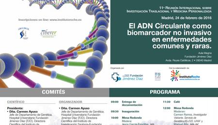 El DNA Circulante como biomarcador no invasivo en enfermedades comunes y raras.