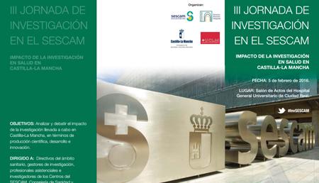 III Jornada de Investigación en el SESCAM. <br>Impacto de la investigación en salud en Castilla-La Mancha