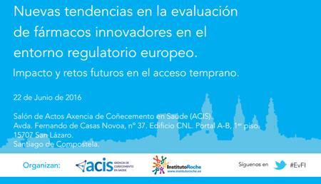 Nuevas tendencias en la evaluación de fármacos innovadores en el entorno regulatorio europeo