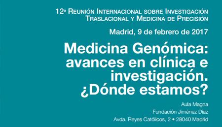 Medicina Genómica: avances en clínica e investigación ¿Dónde estamos?