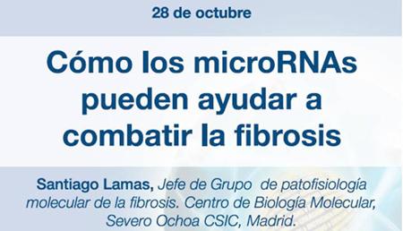 Conferencia: Santiago Lamas, microRNAs y fibrosis