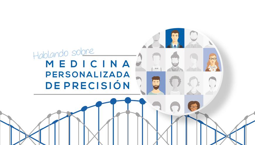 Hablando sobre Medicina Personalizada de Precisión
