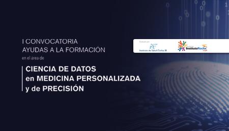 La Fundación Instituto Roche y el Instituto de Salud Carlos III convocan una beca de formación en Ciencia de Datos en Medicina Personalizada y de Precisión