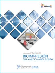 1er Informe Anticipando sobre Bioimpresión
