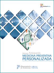 1er Informe Anticipando sobre Medicina Preventiva Personalizada