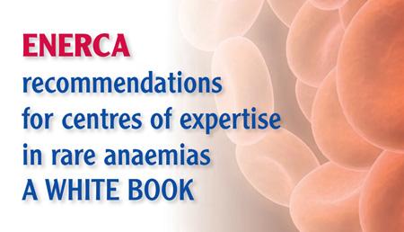 Libro blanco: Recomendaciones de los centros de referencia europeos sobre anemias raras