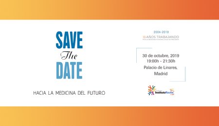 Save the Date. Hacia la Medicina del Futuro.