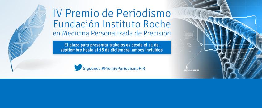 Inscripciones abiertas: IV Premio de Periodismo Fundación Instituto Roche