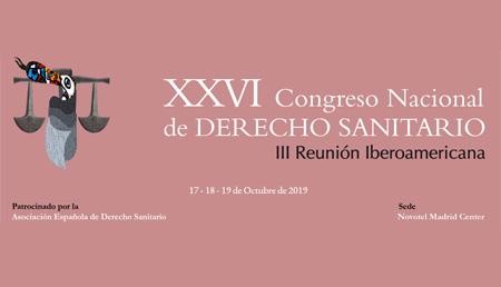 XXVI Congreso Nacional de Derecho Sanitario de la Asociación Española de Derecho Sanitario